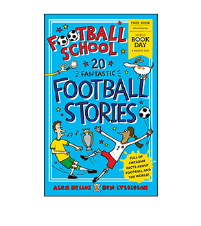 Football School 20 Fantastic Football Stories