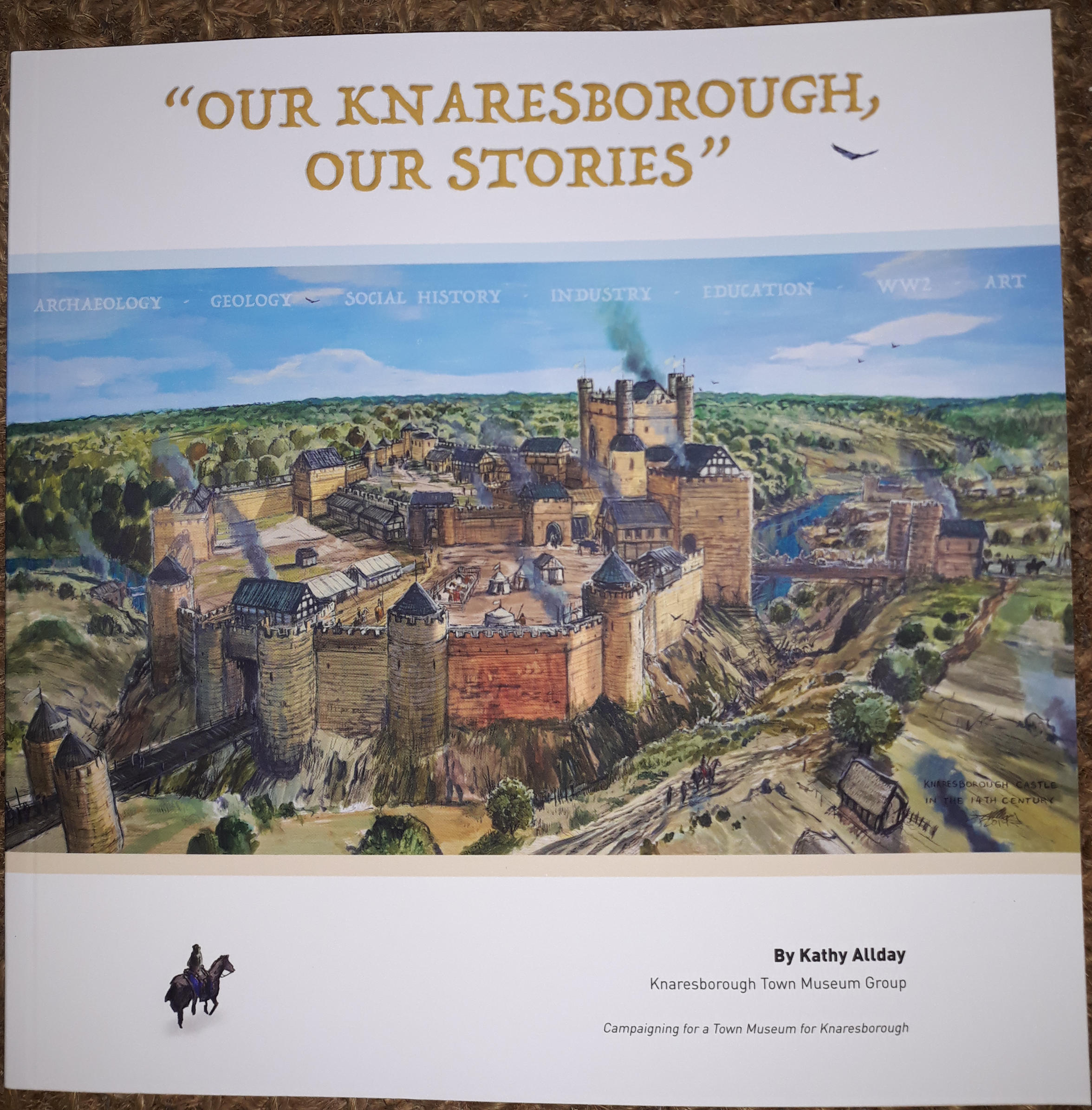 Our Knaresborough, Our Stories